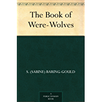 The Book of Were-Wolves (English Edition)