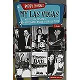 My Las Vegas: With Elvis, Sinatra, Streisand, Darin, Prima & More