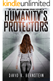 Humanity's Protectors: An Influence Series Origin Novella