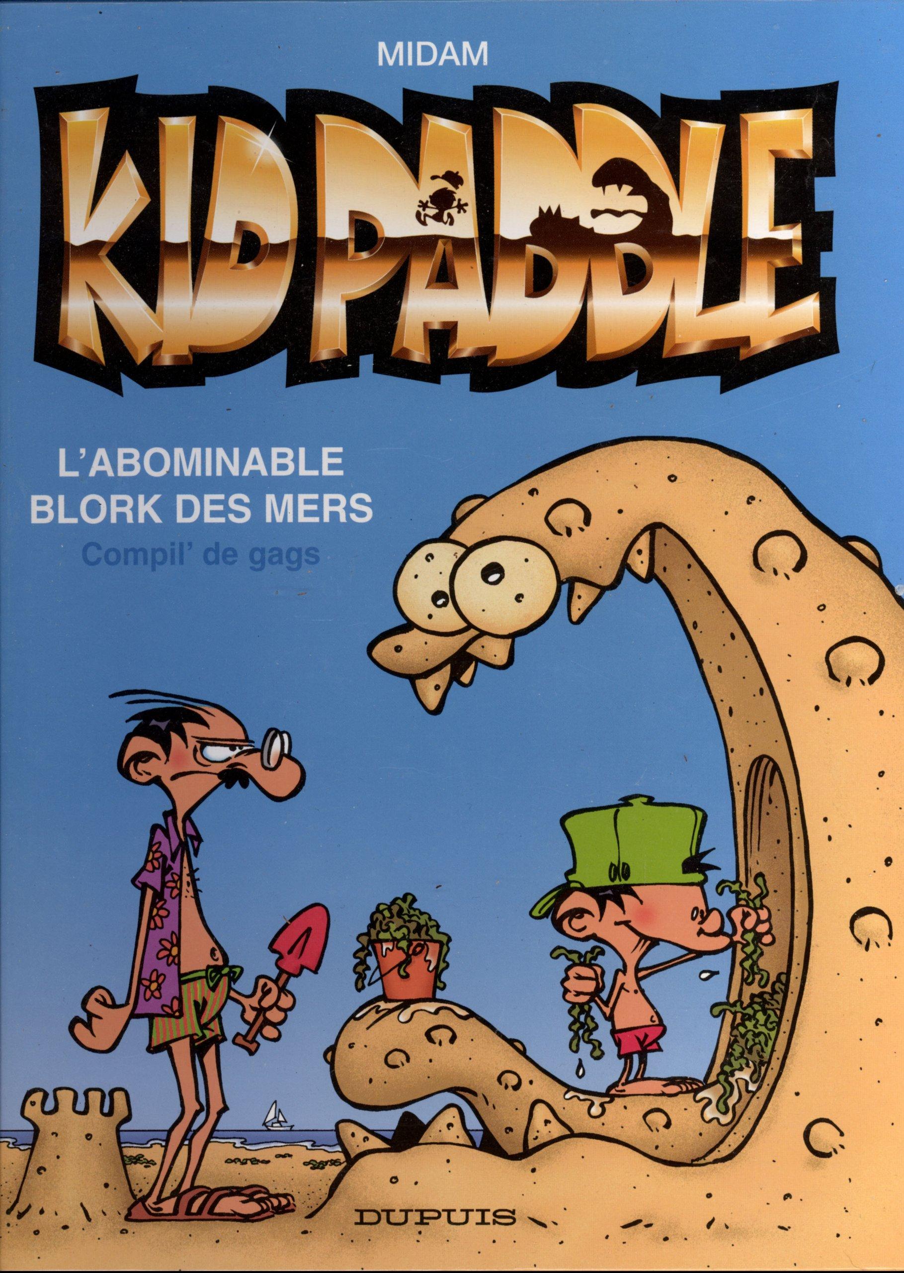 Amazon Fr Kidpaddle L Abominable Blork Des Mers Compil De Gags Midam Livres