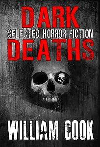 Dark Deaths: Selected Horror Fiction