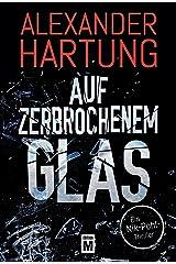 Auf zerbrochenem Glas (Ein Nik-Pohl-Thriller 1) (German Edition) Kindle Edition