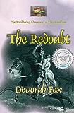 The Redoubt (The Bewildering Adventures of King Bewilliam Book 4)