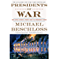 Presidents of War: The Epic Story, from 1807 to Modern Times (English Edition)