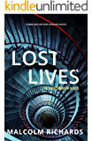 Lost Lives: A Thrilling Mystery Suspense Novel (An Emily Swanson Mystery Book 2)