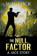 The Null Factor: Being a private detective in a city of heroes can be Hell. (The Jack Stories Book 5) Kindle Edition