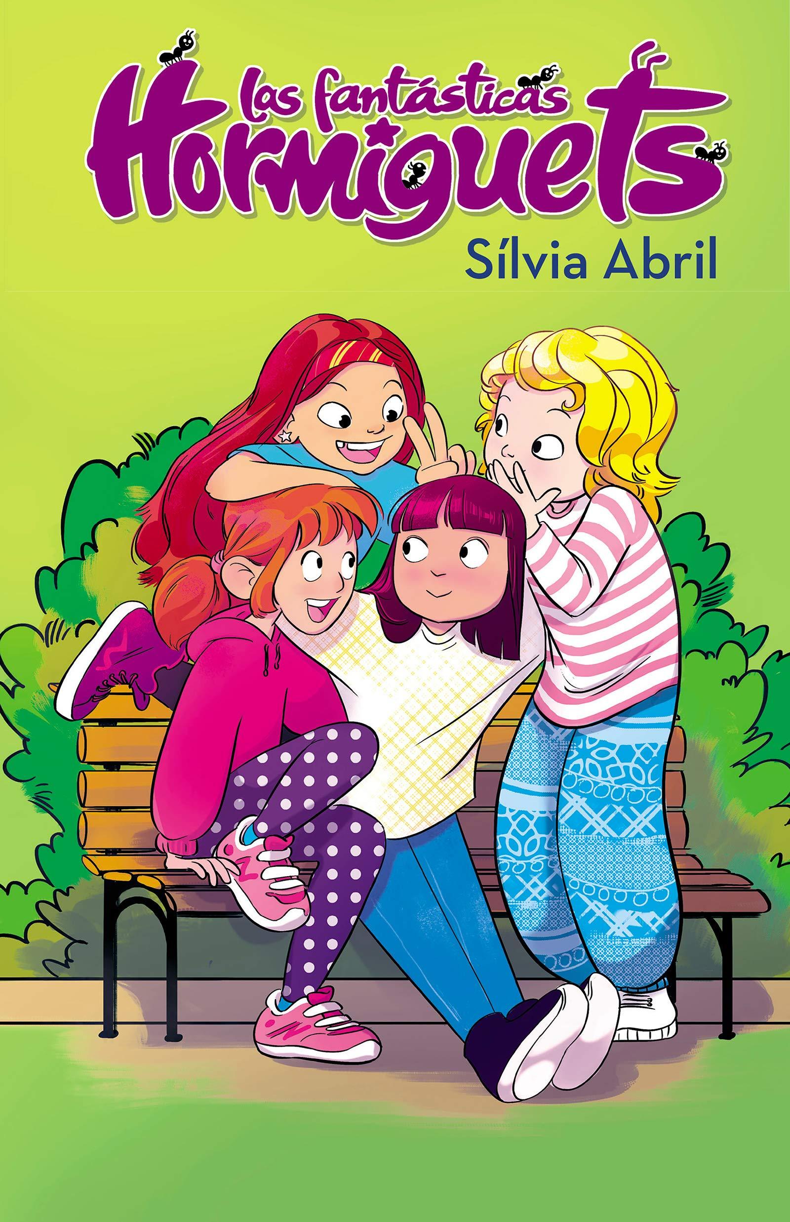 Las fantásticas Hormiguets Las Fantásticas Hormiguets 1: Amazon.es: Abril, Sílvia: Libros