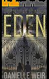 Eden: A Dystopian Romance