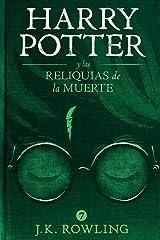 Harry Potter y las Reliquias de la Muerte Edición Kindle