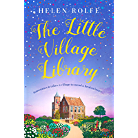 The Little Village Library: The perfect heartwarming story of kindness and community for 2020 (English Edition)