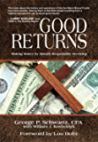 Good Returns: Making Money by Morally Responsible Investing