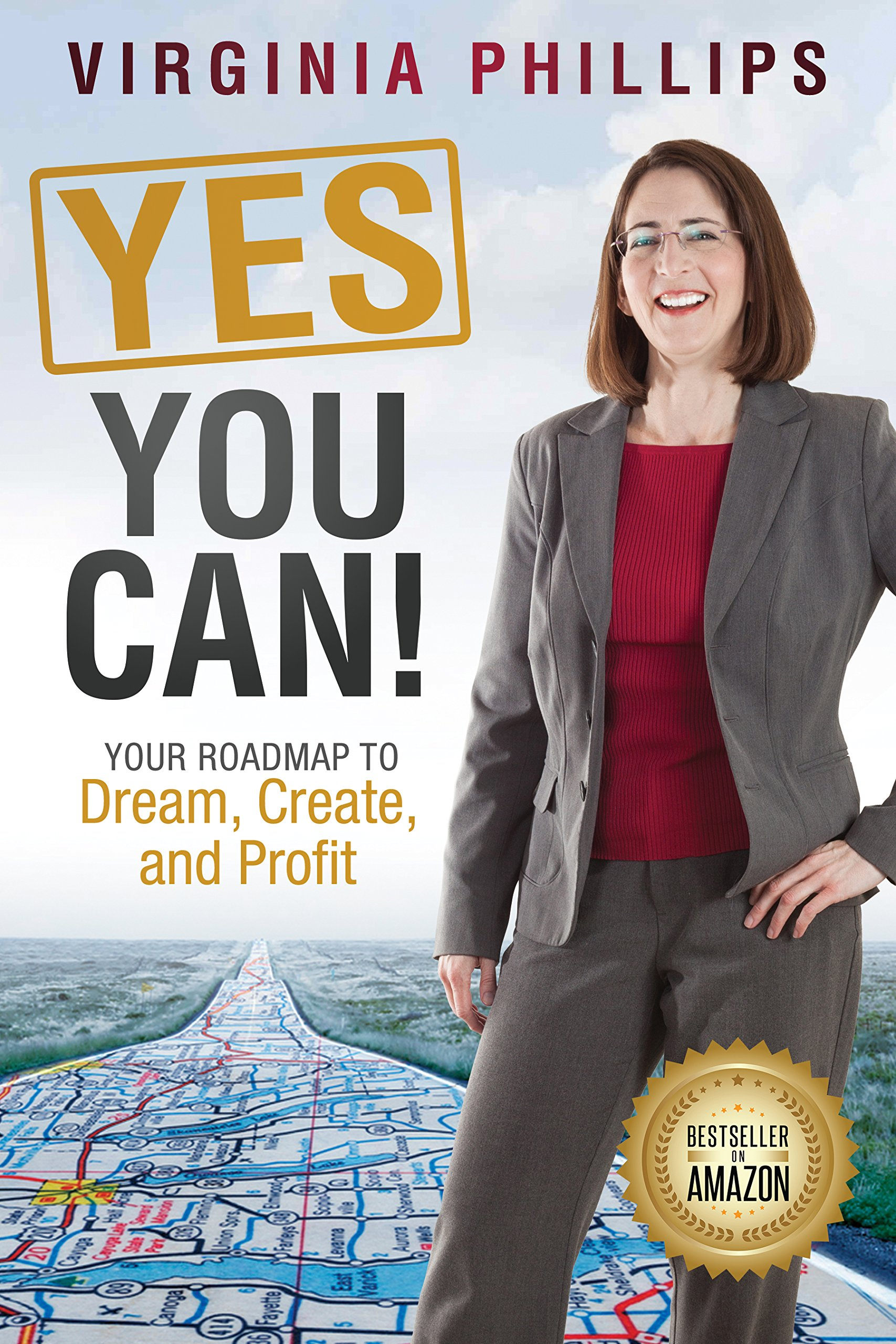 Download Yes, You Can!: Your Roadmap to Dream, Create, and Profit PDF