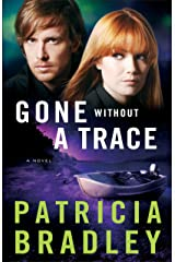 Gone without a Trace (Logan Point Book #3): A Novel Kindle Edition