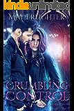 Crumbling Control: An Urban Fantasy Novel (Helena Hawthorn Series Book 3)
