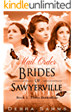 MAIL ORDER BRIDE: - Three Butterflies - Clean Historical Western Romance (Sawyerville Mail Order Brides Series - Book 1)
