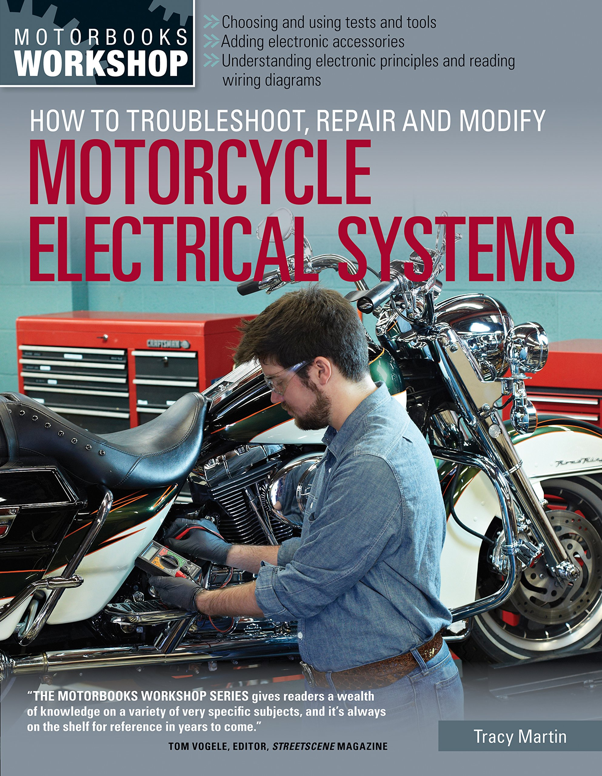 How to Troubleshoot, Repair, and Modify Motorcycle Electrical Systems (Motorbooks  Workshop): Tracy Martin: 9780760345368: Amazon.com: Books