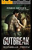 Outbreak: An Apocalypse Romance (Rabid Series Book 1)