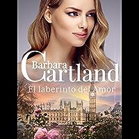 01. El Laberinto del Amor (La Colección Eterna de Barbara Cartland nº 1) (Spanish Edition)