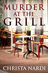 Murder at the Grill (Cold Creek Mysteries Book 3) Kindle Edition