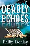 Deadly Echoes (A Donovan Nash Thriller)