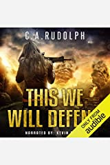This We Will Defend: The Continuing Story of a Family's Survival: Book Two of the What's Left of My World Series Audible Audiobook