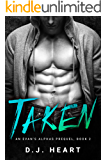 Taken: An Evan's Alphas Prequel
