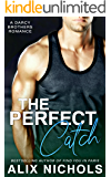 The Perfect Catch: A Sexy and Funny Sports Romance (The Darcy Brothers Book 3)