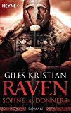 Raven - Söhne des Donners: Roman (Raven-Serie 2)