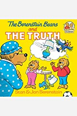 The Berenstain Bears and the Truth (First Time Books(R)) Kindle Edition