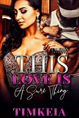 This Love Is A Sure Thing Kindle Edition
