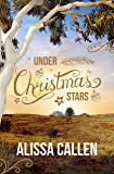 Under Christmas Stars (A Woodlea Novel, #2)