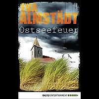 Ostseefeuer: Pia Korittkis zehnter Fall (Kommissarin Pia Korittki 10) (German Edition)