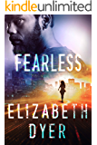 Fearless: A Standalone Romantic Suspense (Somerton Security Book 3)