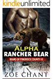 Alpha Rancher Bear (Bears of Pinerock County Book 3)