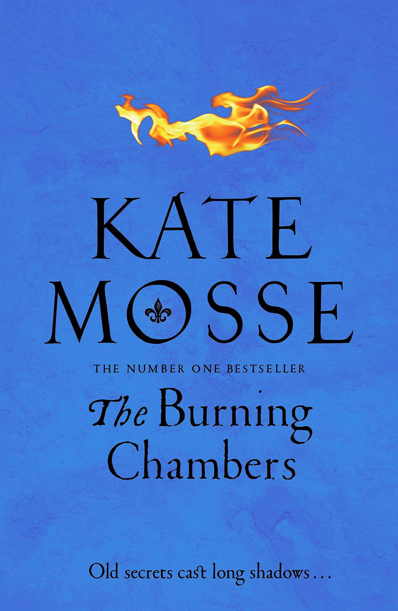 Mosse, K: Burning Chambers (The Burning Chambers): Amazon.es: Mosse, Kate: Libros en idiomas extranjeros