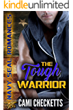 The Tough Warrior: Navy SEAL Romance (Quinn Family Romance Book 4)