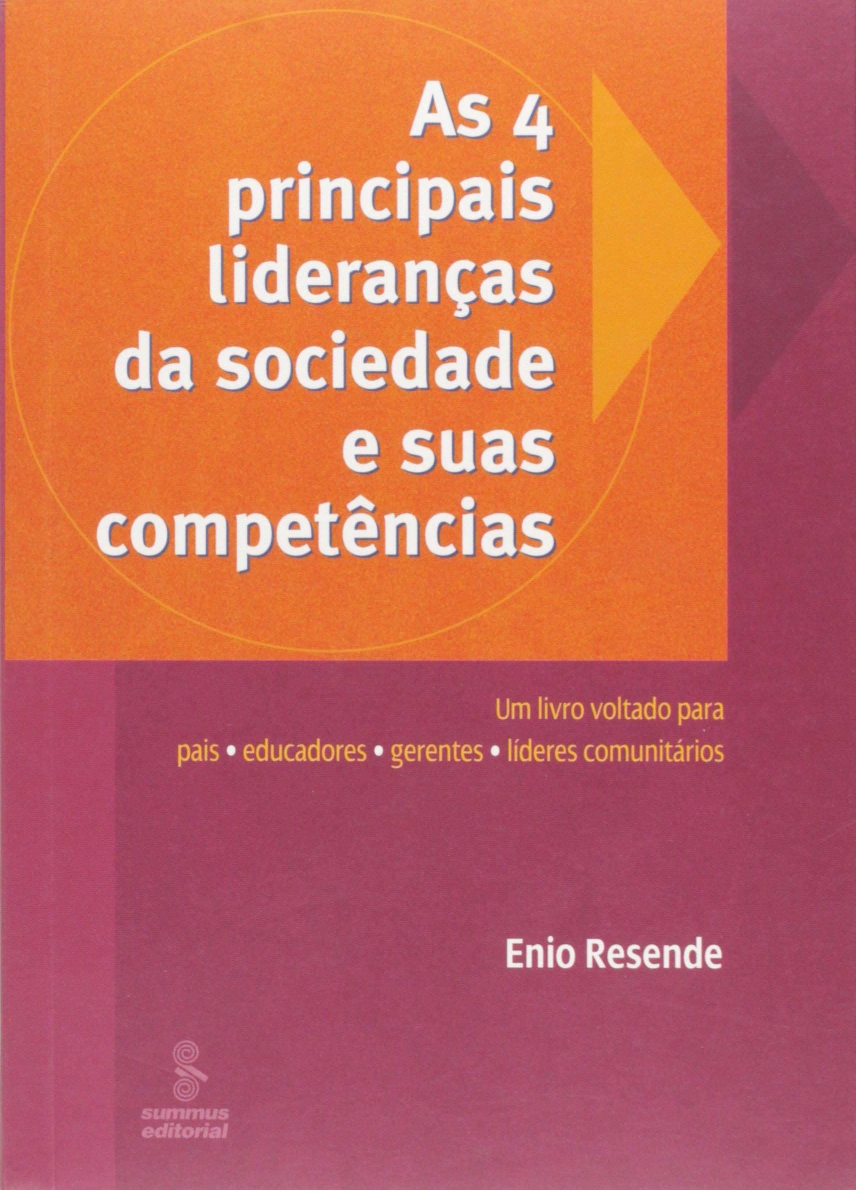 Download As 4 Principais Lideranças da Sociedade e Suas Competências (Em Portuguese do Brasil) ebook