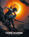 Davies, P: Shadow of the Tomb Raider The Official Art Book