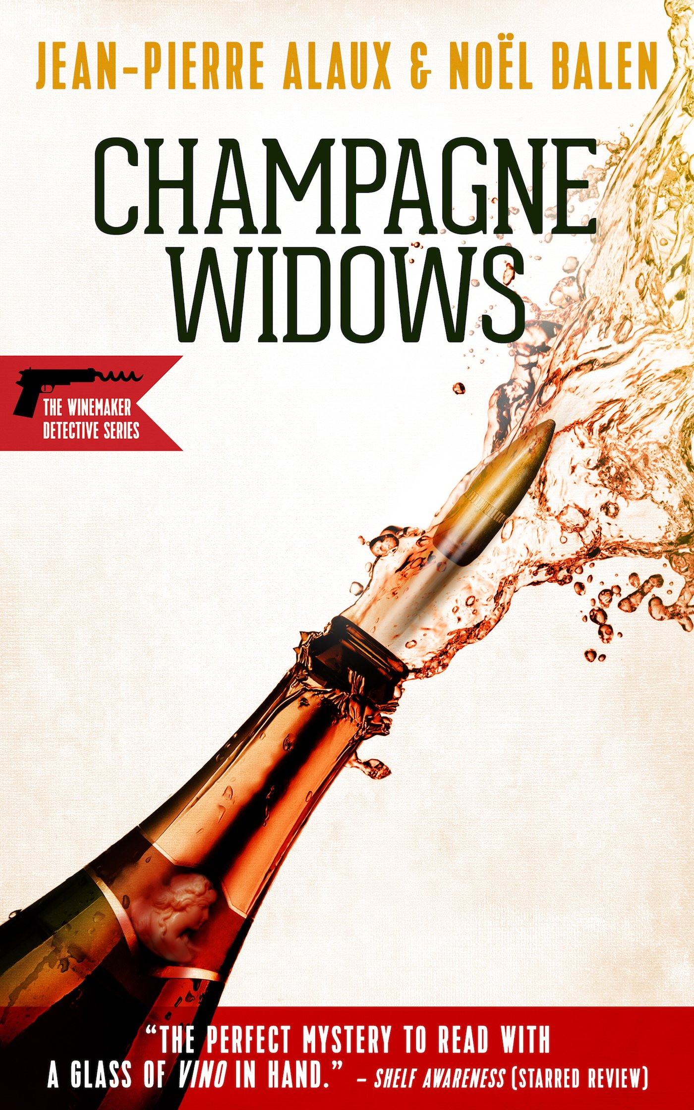 Champagne Widows (Winemaker Detective)