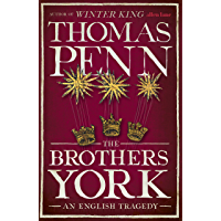 The Brothers York: An English Tragedy (English Edition)