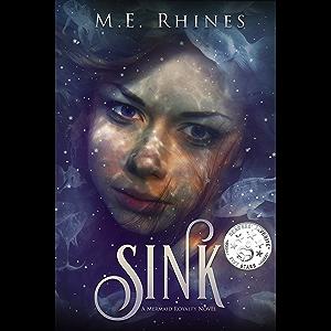 SINK (Mermaid Royalty Book 1)