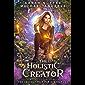 The Holistic Creator (The Inscrutable Paris Beaufont Book 8)