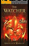The Watcher (The Fleur de Lis Saga Book 1)