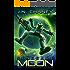 Renegade Moon: An Intergalactic Space Opera Adventure (Renegade Star Book 3)
