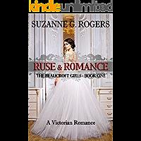 Ruse & Romance (The Beaucroft Girls Book 1)