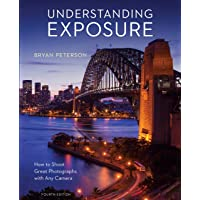 Peterson, B: Understanding Exposure, Fourth Edition