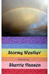 Stormy Weather: Maple Valley Trilogy, Book 1 (The Maple Valley Trilogy) Kindle Edition