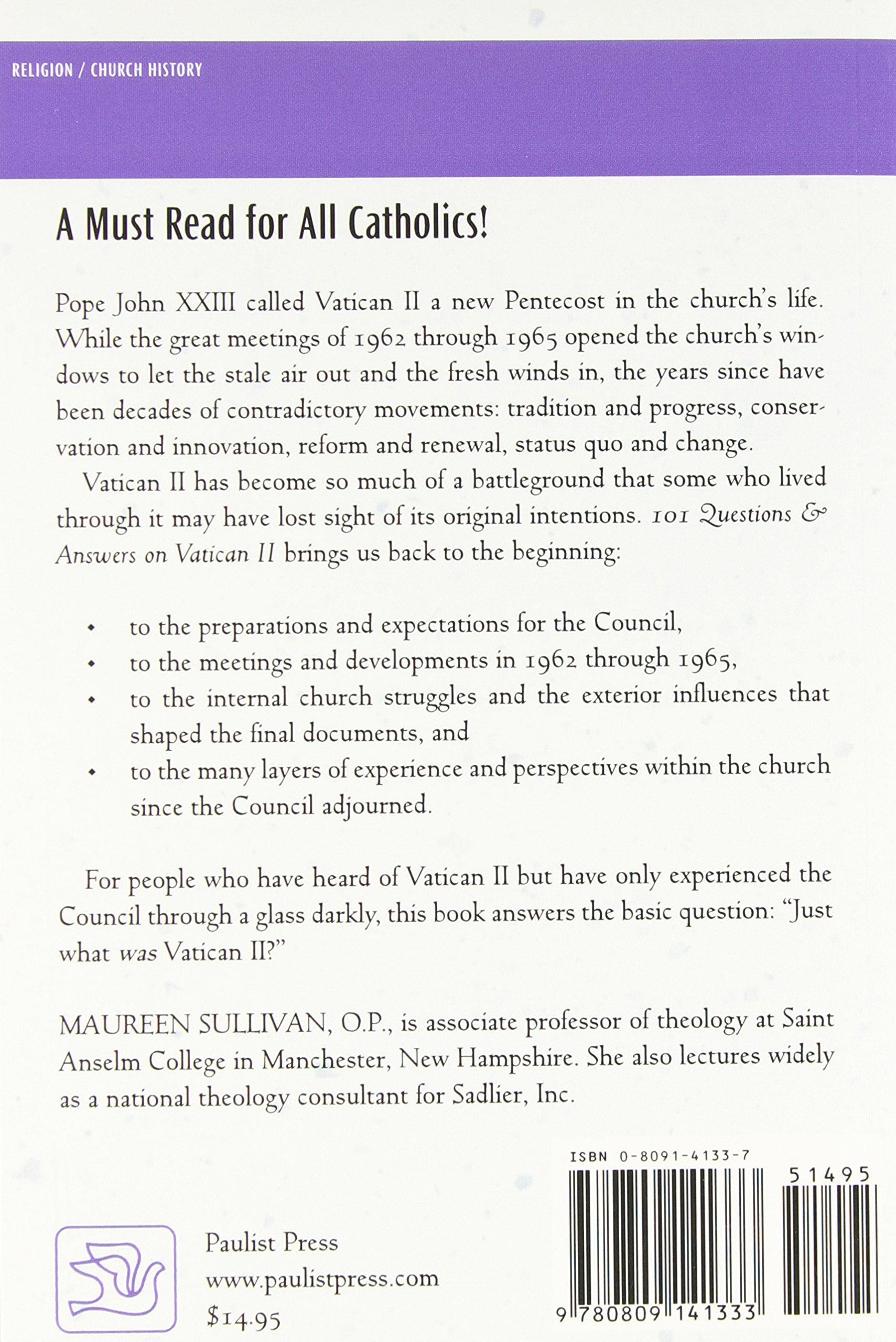101 Questions and Answers on Vatican II: Maureen Sullivan: 9780809141333:  Amazon.com: Books