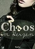 Chaos im Herzen (Chaos im ... 2)