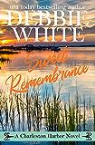 Sweet Remembrance (Charleston Harbor Novels Book 4)